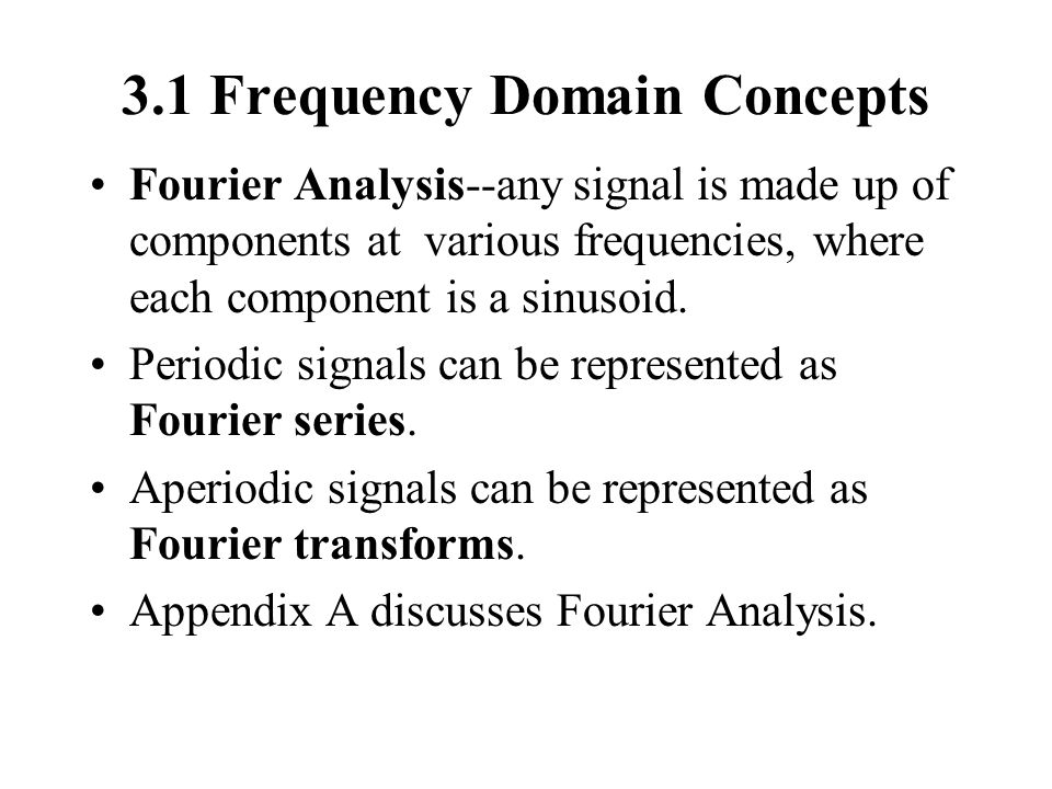 3.1 Frequency Domain Concepts