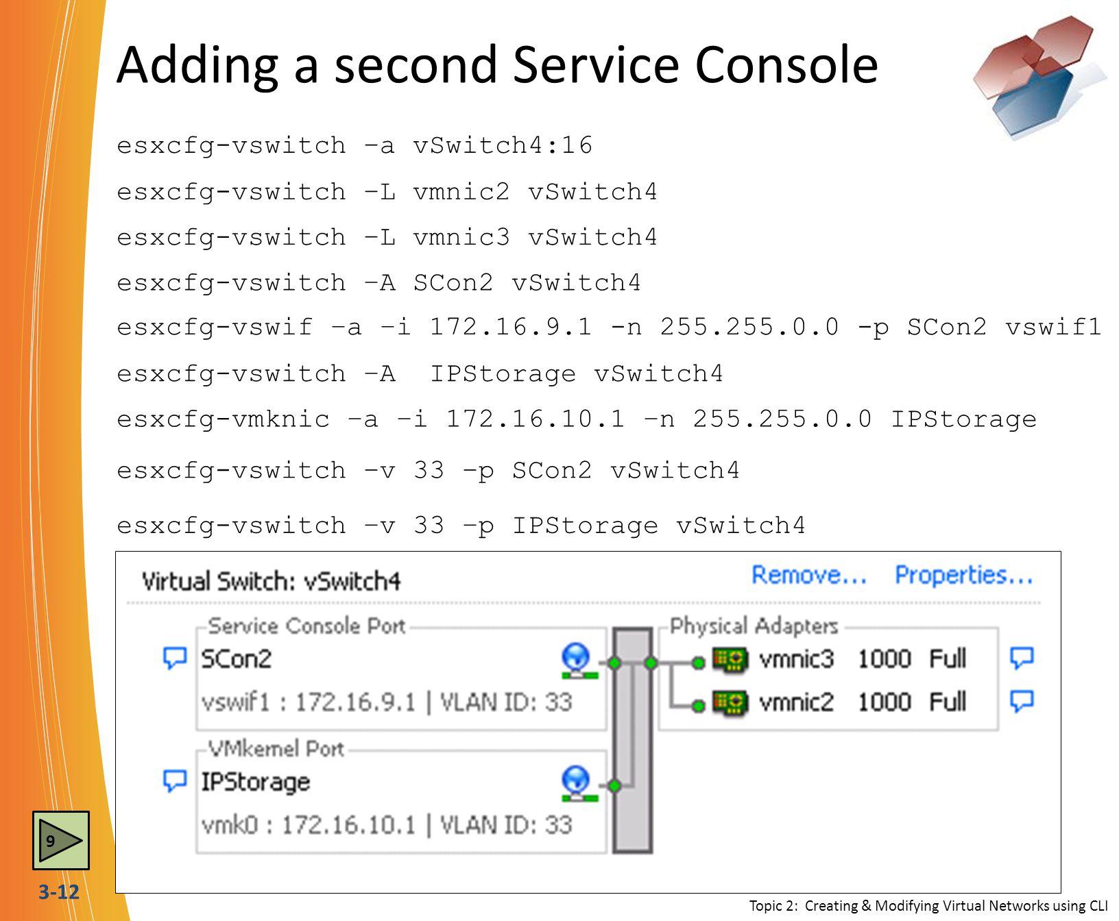 Adding a second Service Console