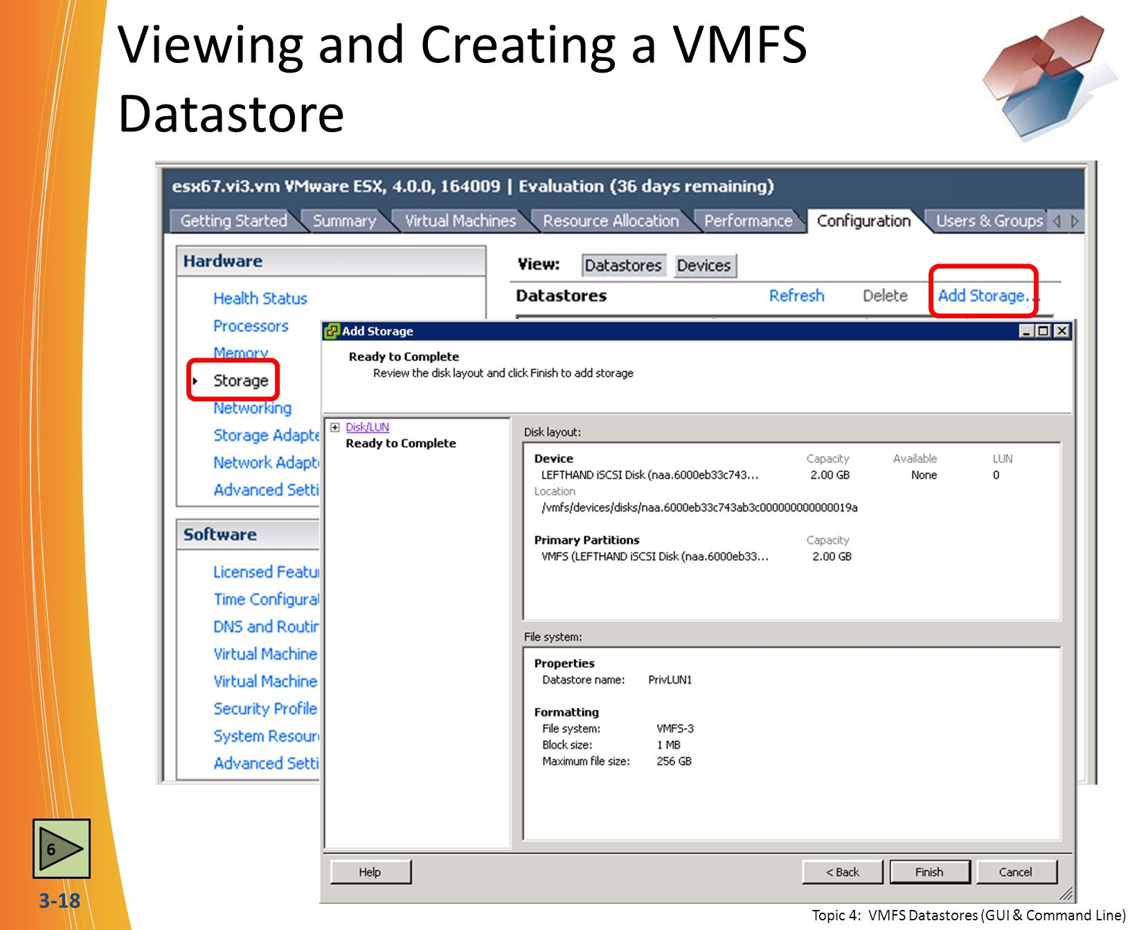 Viewing and Creating a VMFS Datastore