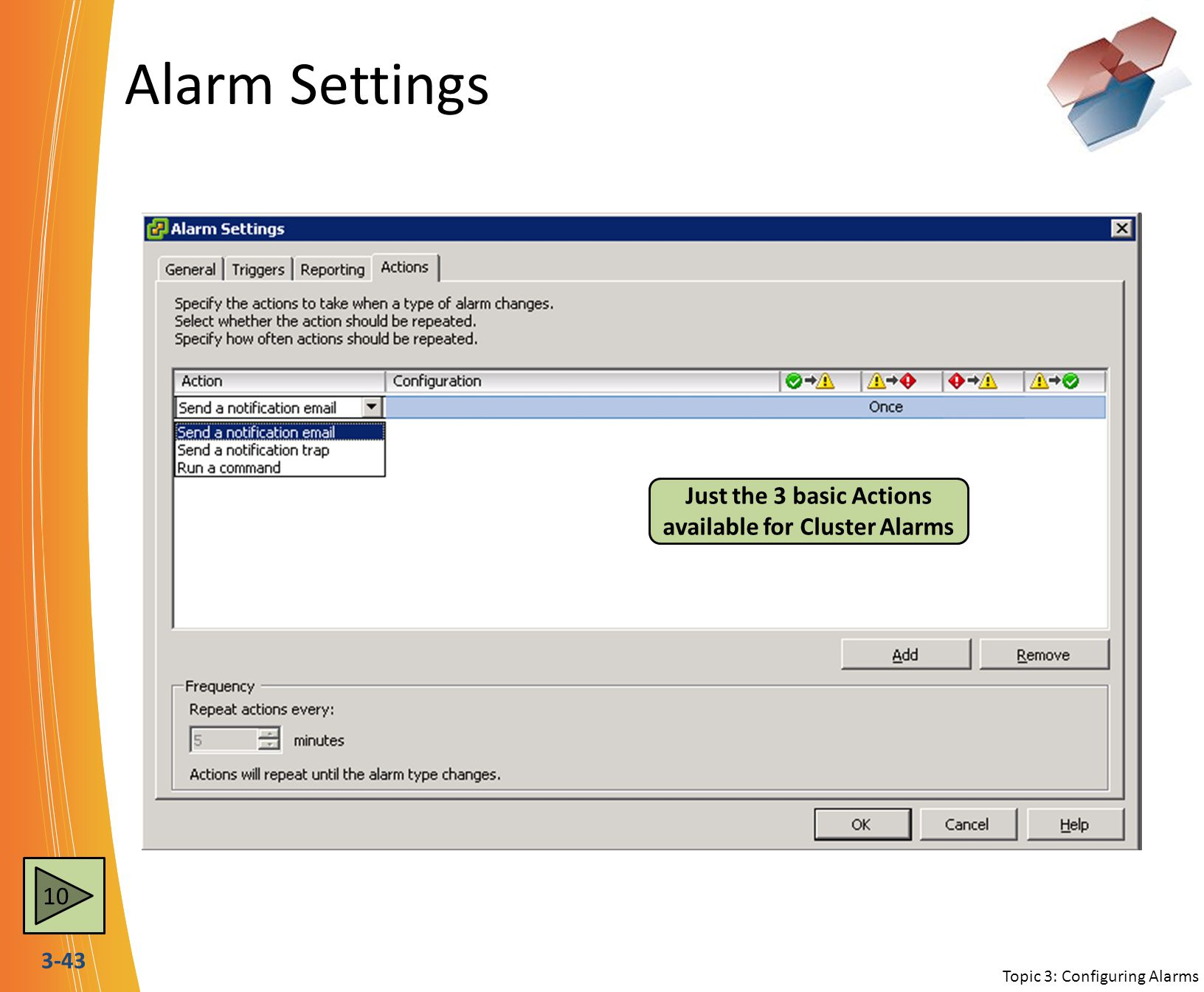 Alarm Settings There are 10 Datastore specific event Triggers