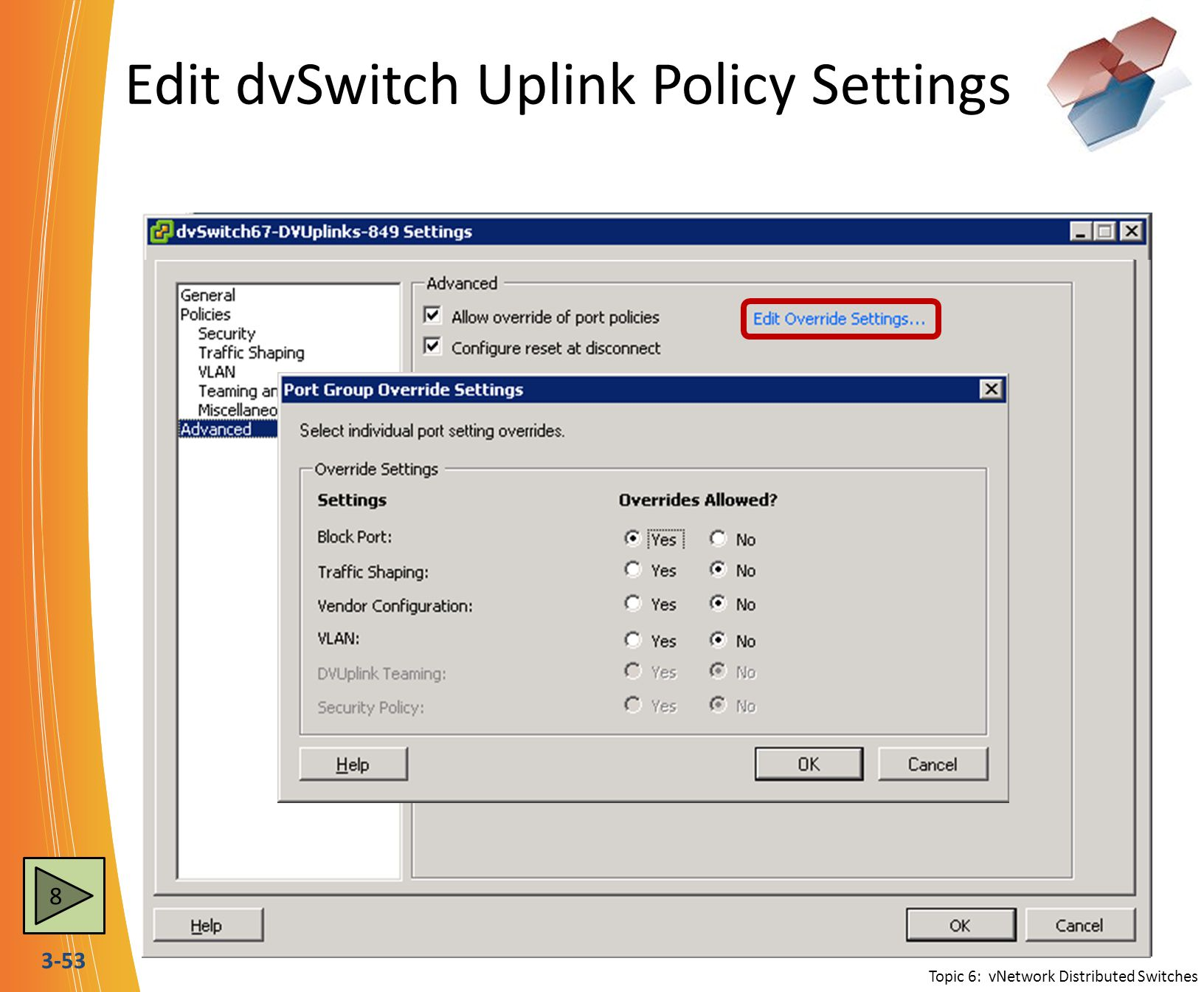 Edit dvSwitch Uplink Policy Settings