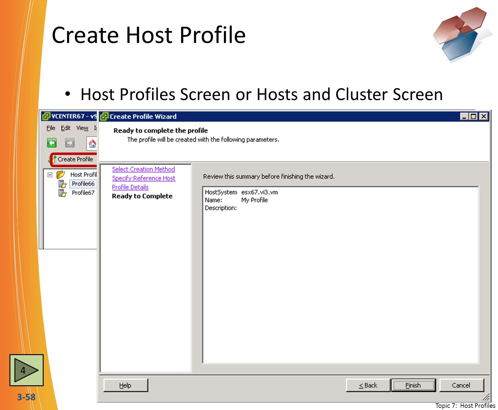 Create Host Profile Host Profiles Screen or Hosts and Cluster Screen 4