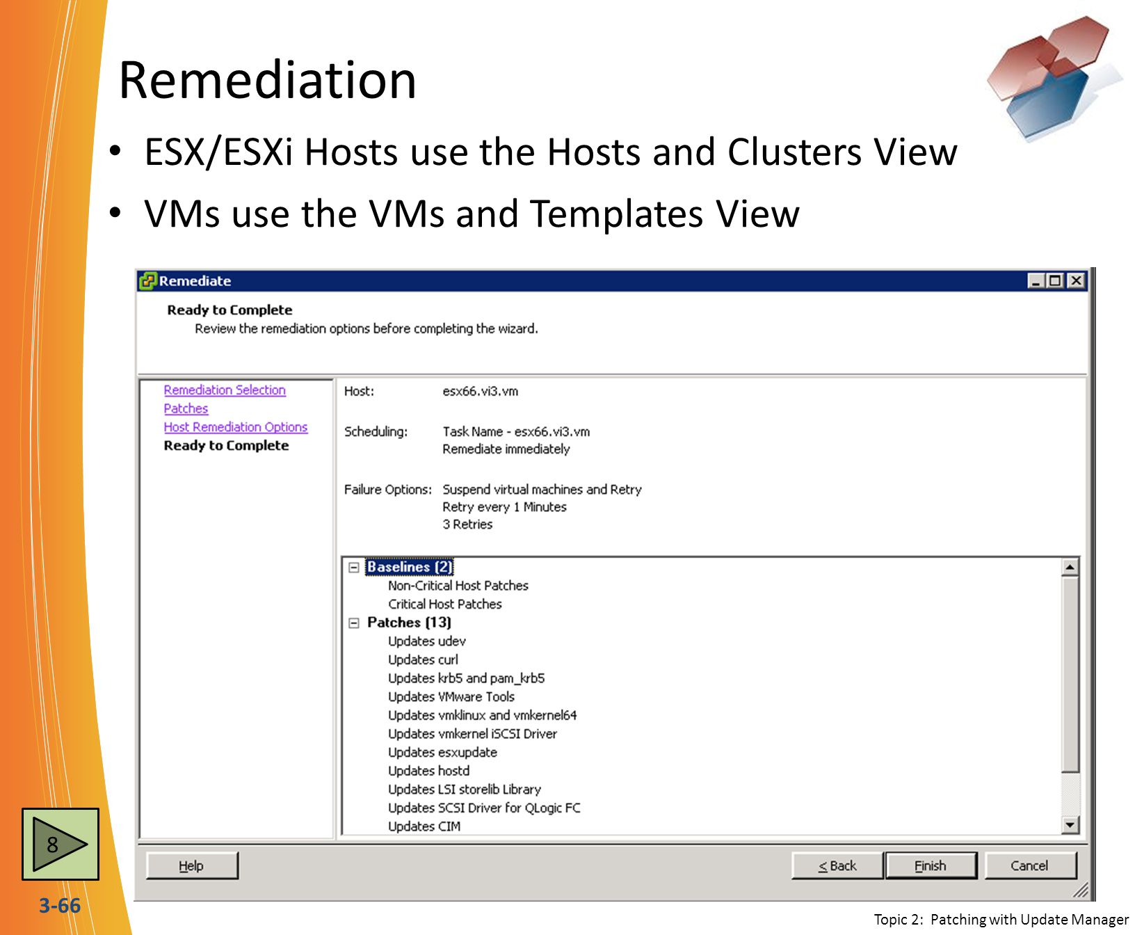 Remediation ESX/ESXi Hosts use the Hosts and Clusters View