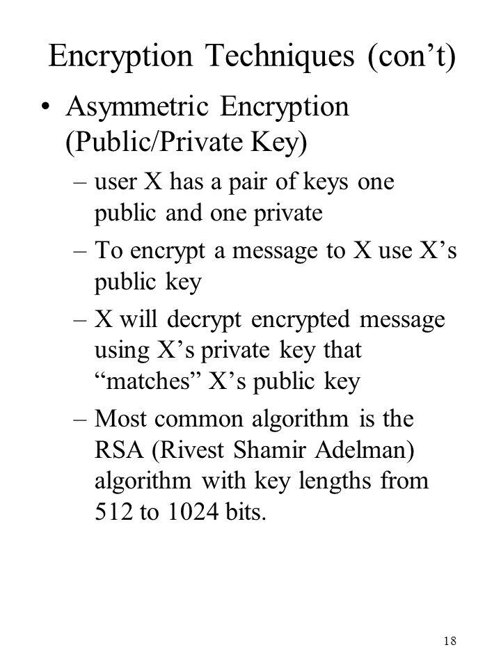 Encryption Techniques (con't)