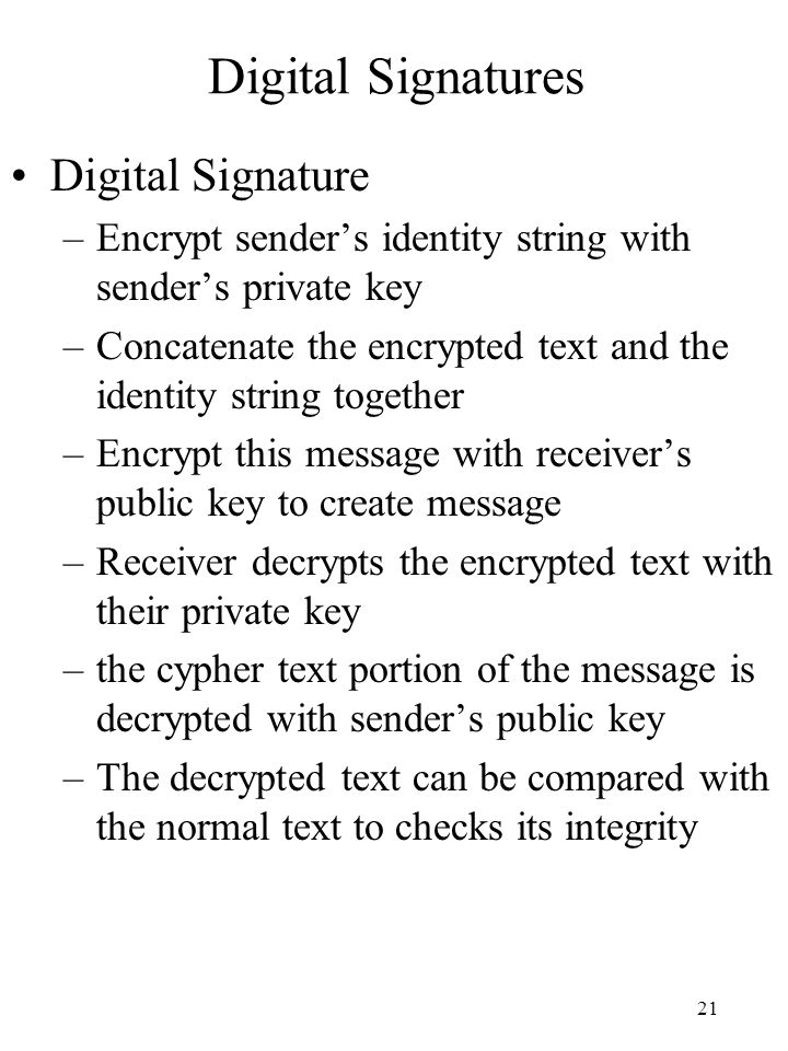 Digital Signatures Digital Signature