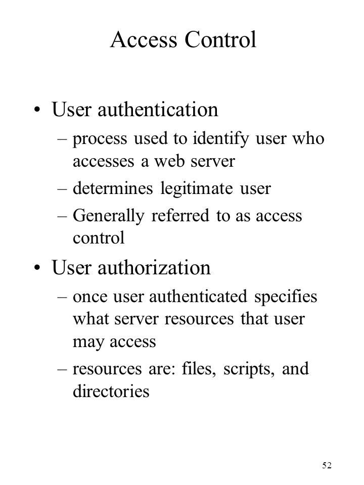 Access Control User authentication User authorization
