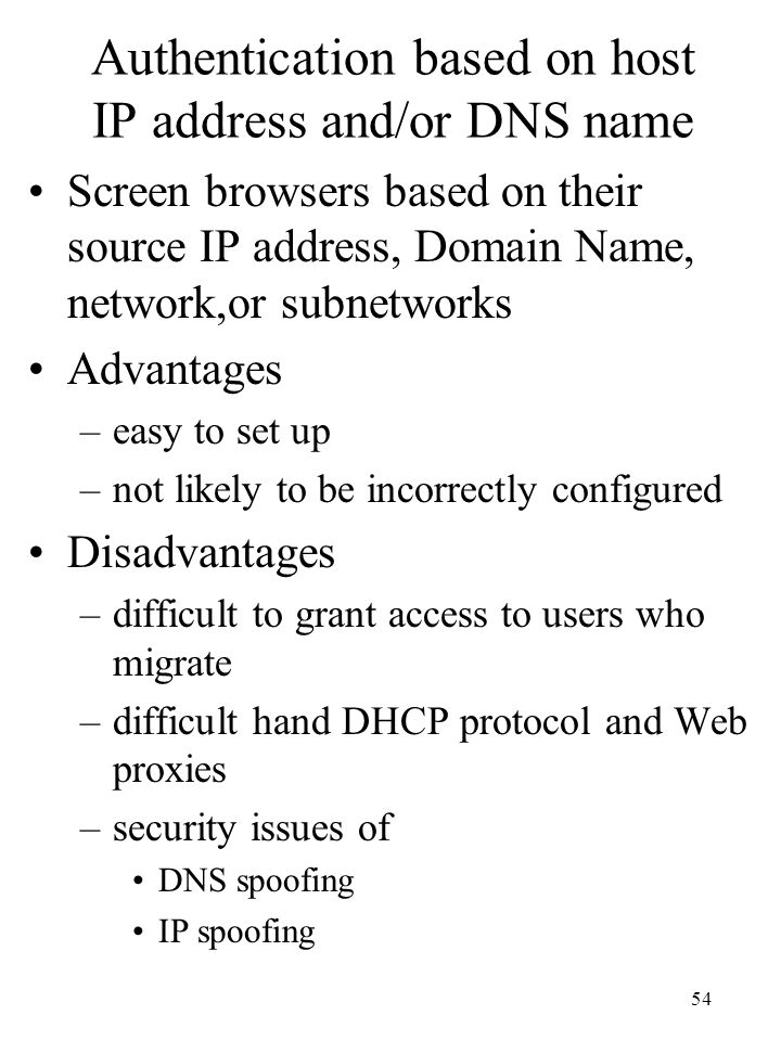 Authentication based on host IP address and/or DNS name