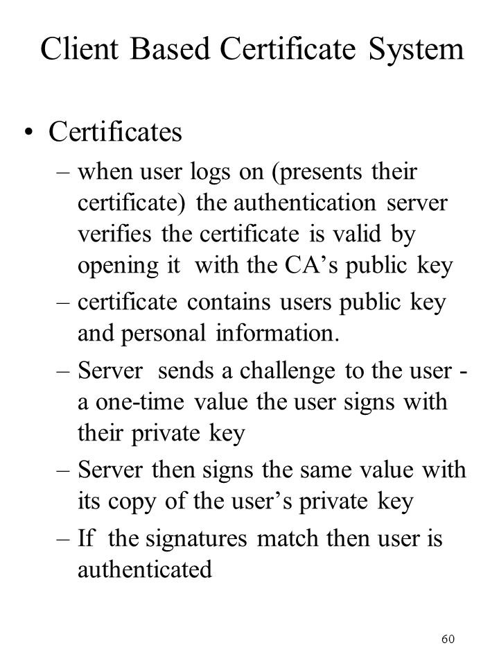 Client Based Certificate System