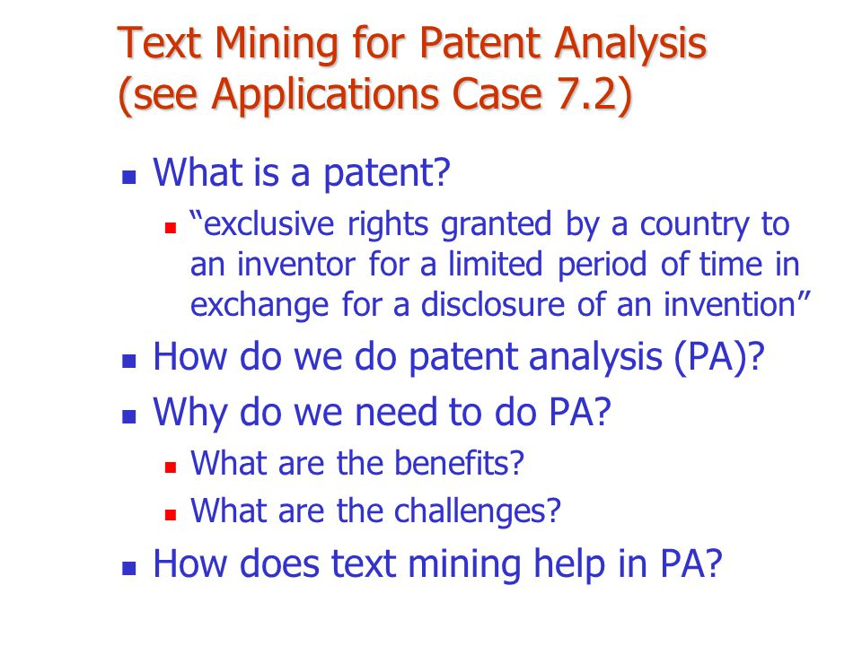 Text Mining for Patent Analysis (see Applications Case 7.2)