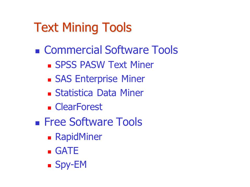 Text Mining Tools Commercial Software Tools Free Software Tools