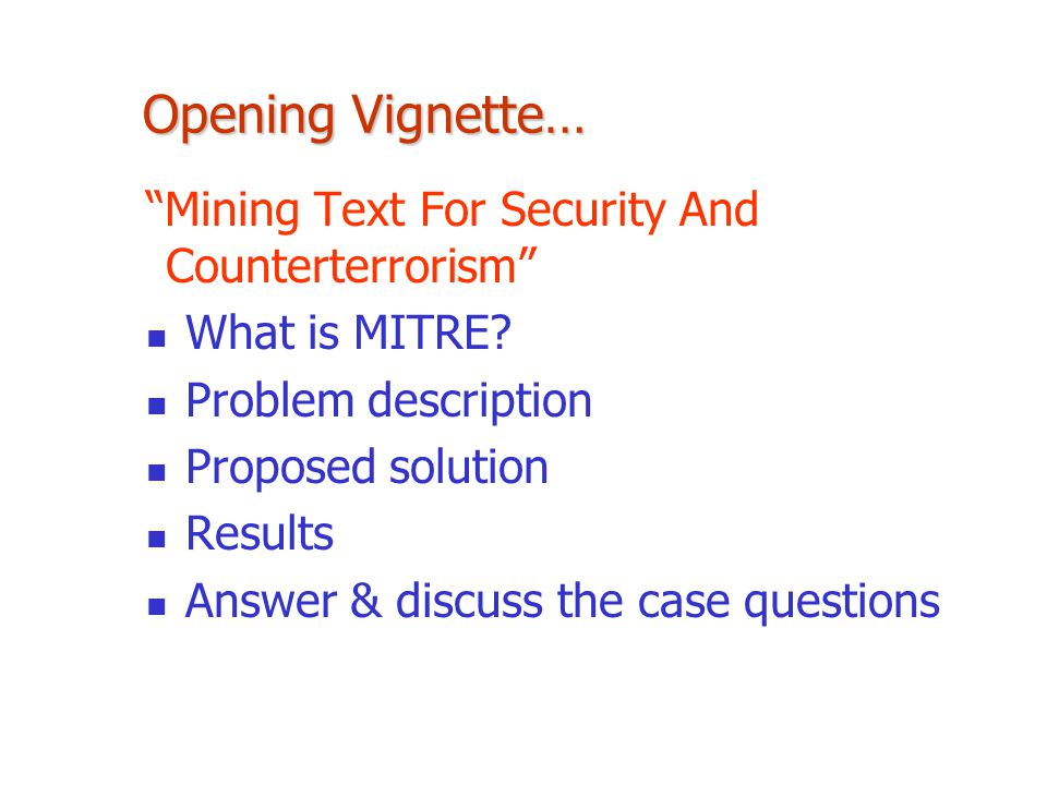 Opening Vignette… Mining Text For Security And Counterterrorism