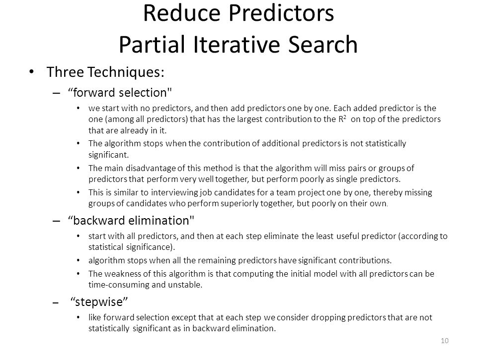 Reduce Predictors Partial Iterative Search