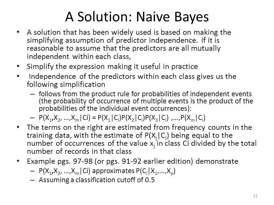 A Solution: Naive Bayes