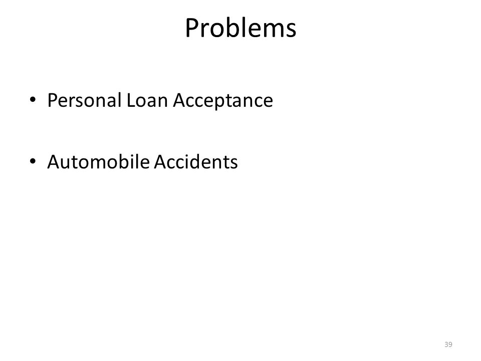 Problems Personal Loan Acceptance Automobile Accidents