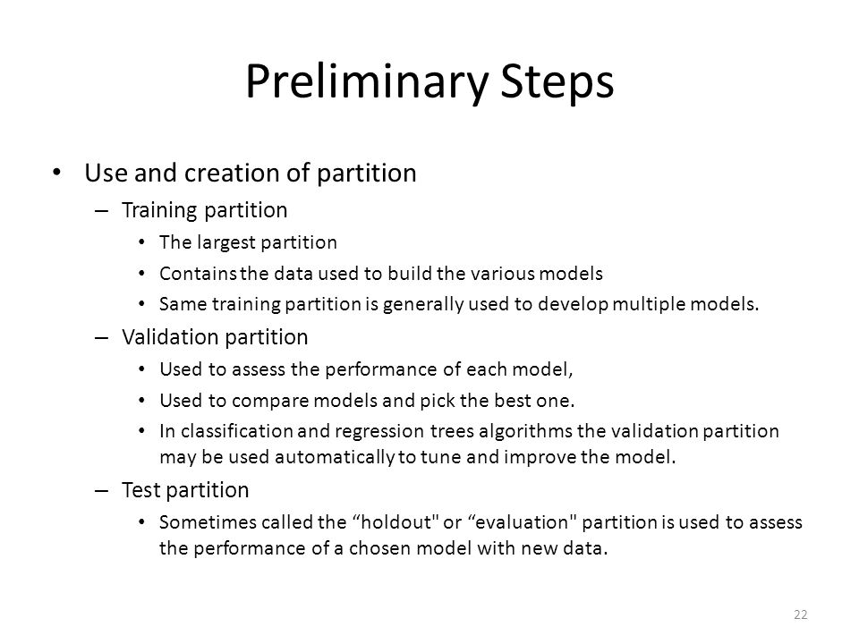 Preliminary Steps Use and creation of partition Training partition
