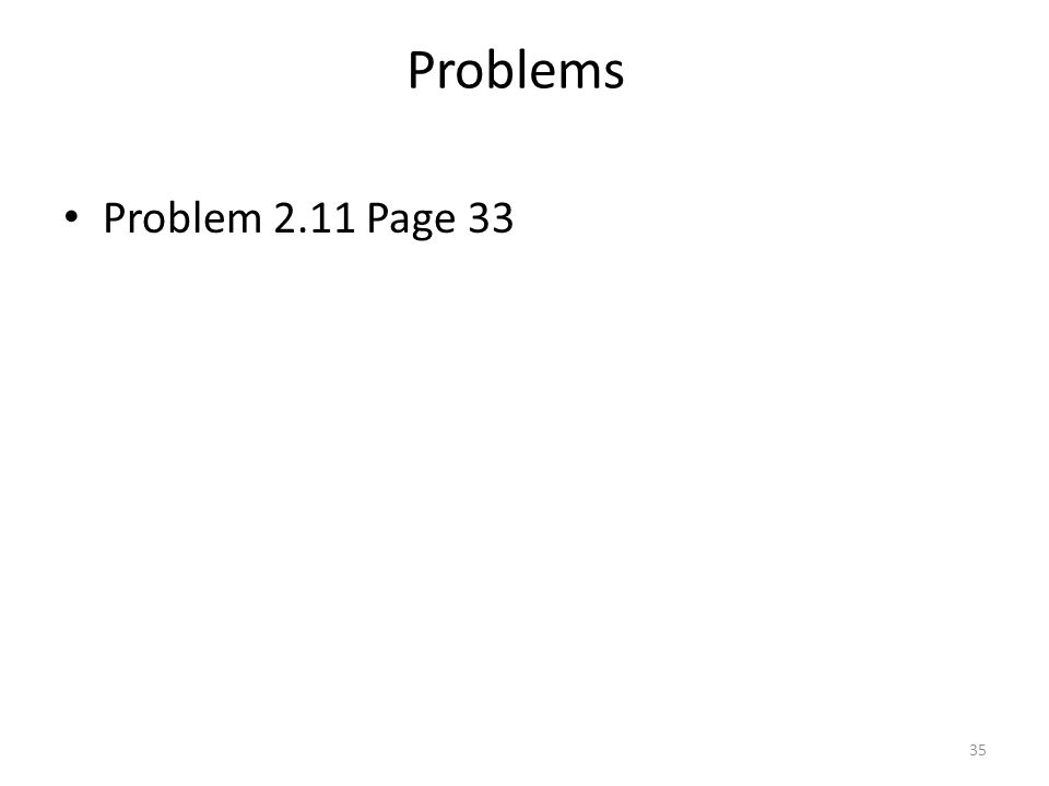 Problems Problem 2.11 Page 33