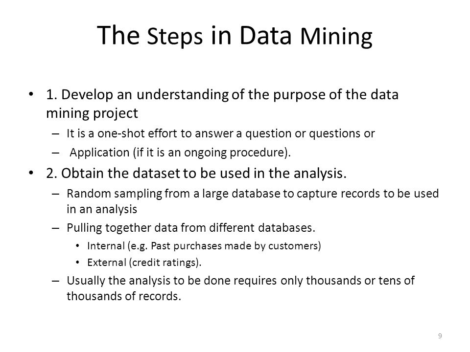 The Steps in Data Mining