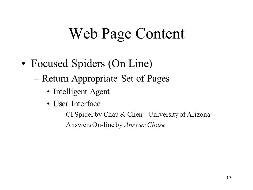 Web Page Content Focused Spiders (On Line)