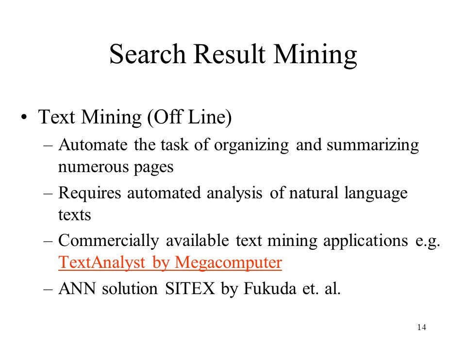 Search Result Mining Text Mining (Off Line)