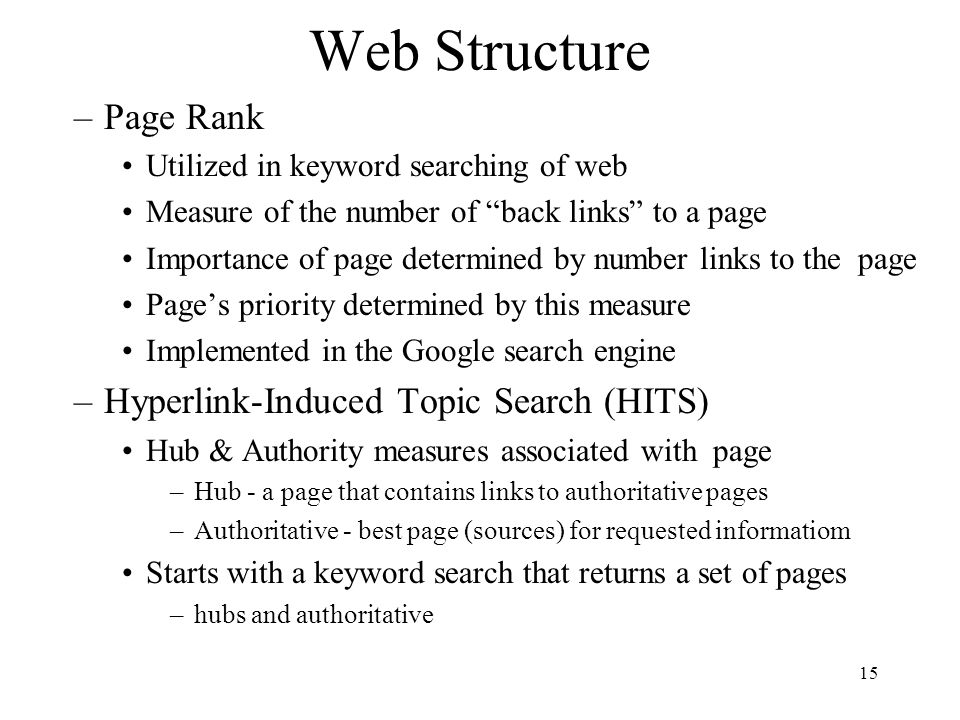 Web Structure Page Rank Hyperlink-Induced Topic Search (HITS)