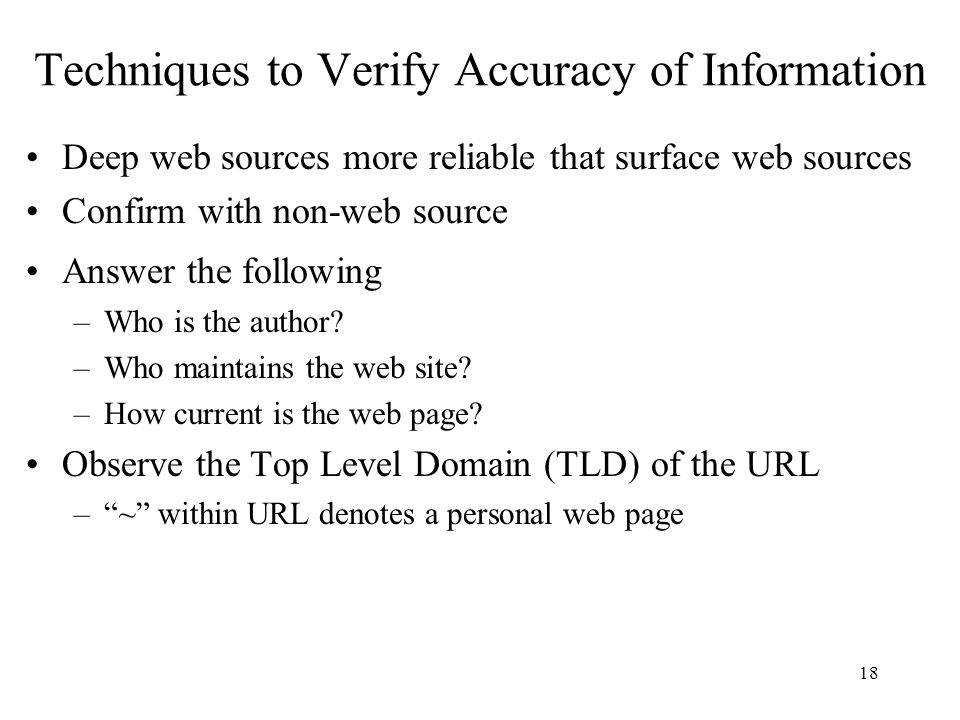 Techniques to Verify Accuracy of Information