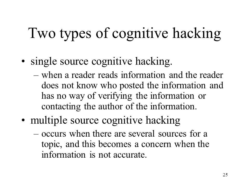 Two types of cognitive hacking