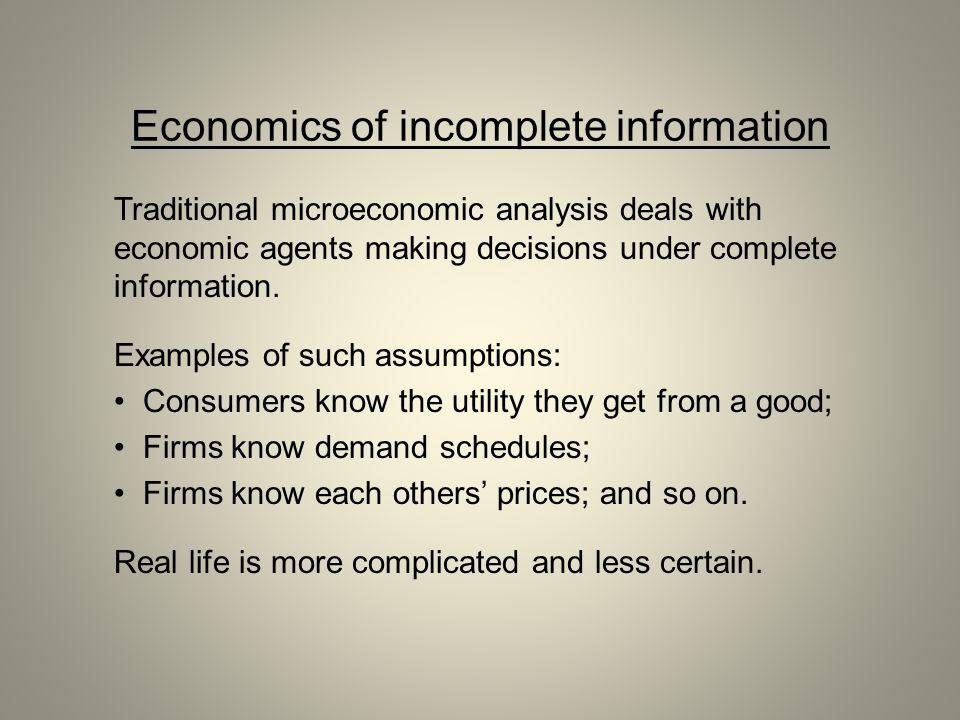 Economics of incomplete information