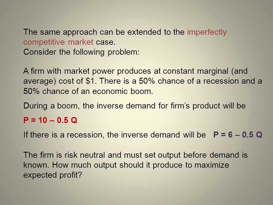 The same approach can be extended to the imperfectly competitive market case.