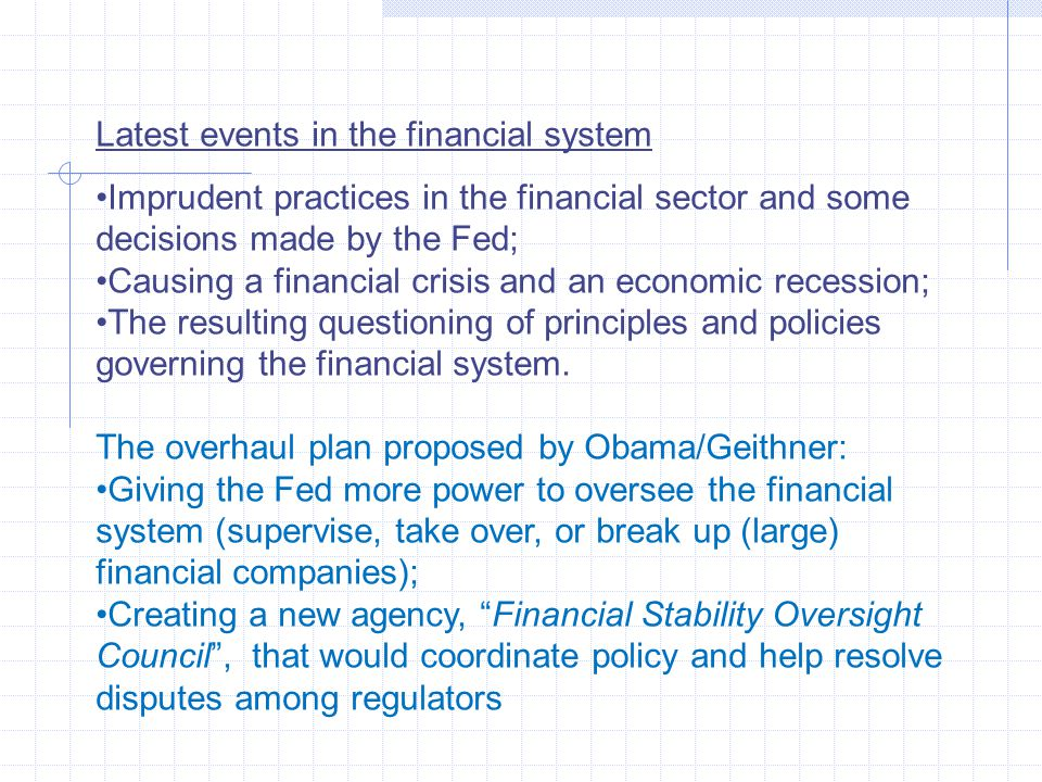 Latest events in the financial system