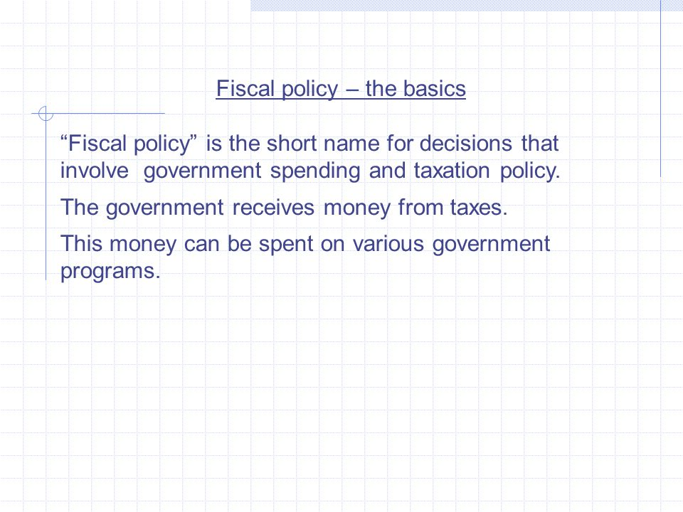 Fiscal policy – the basics