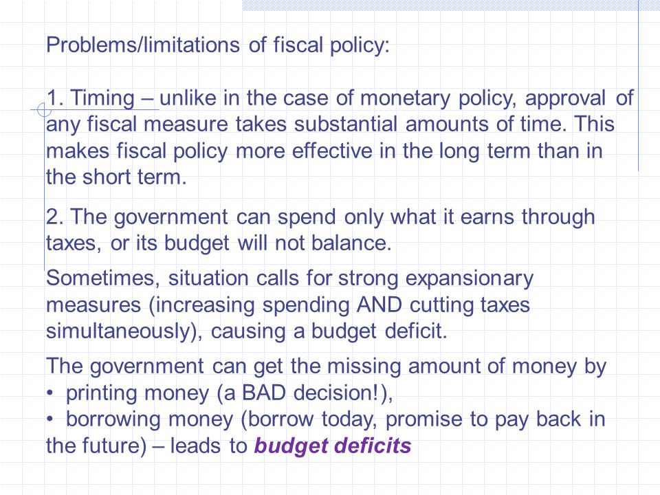 Problems/limitations of fiscal policy: