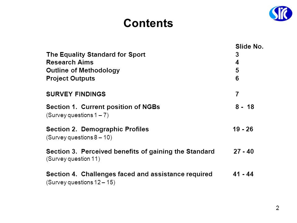 Slide No. Contents The Equality Standard for Sport 3 Research Aims 4