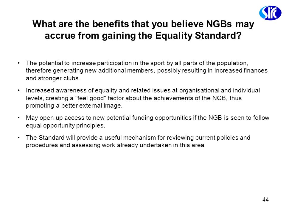 What are the benefits that you believe NGBs may accrue from gaining the Equality Standard