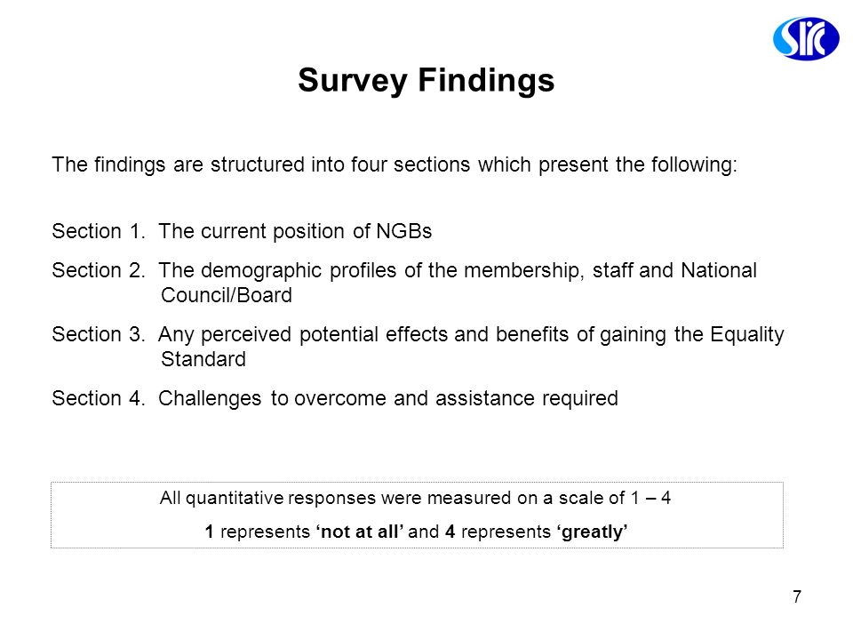 Survey Findings The findings are structured into four sections which present the following: Section 1. The current position of NGBs.