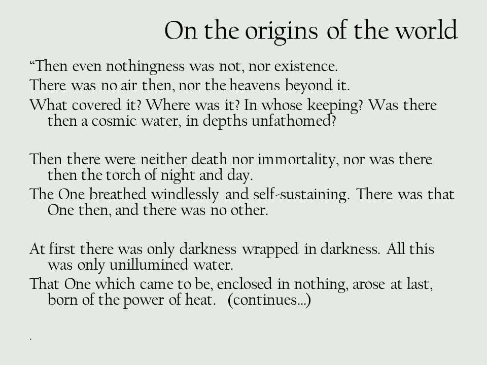 On the origins of the world