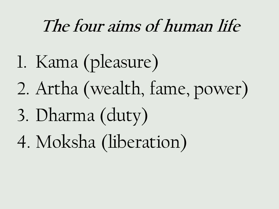 The four aims of human life