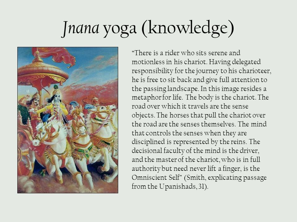 Jnana yoga (knowledge)