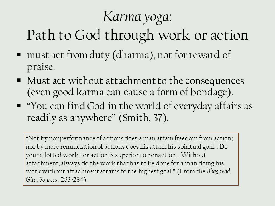 Karma yoga: Path to God through work or action