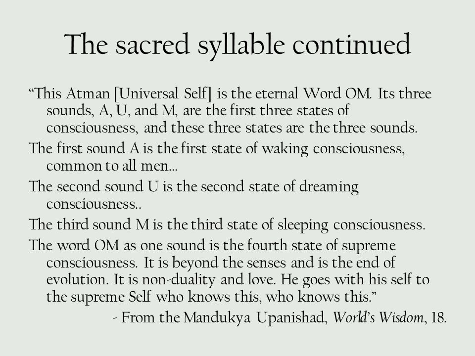 The sacred syllable continued
