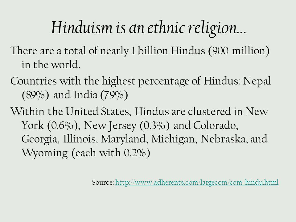 Hinduism is an ethnic religion…