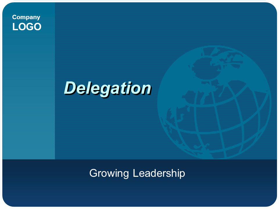 Delegation Growing Leadership