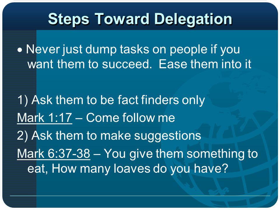 Steps Toward Delegation