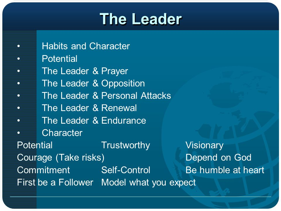 The Leader Habits and Character Potential The Leader & Prayer