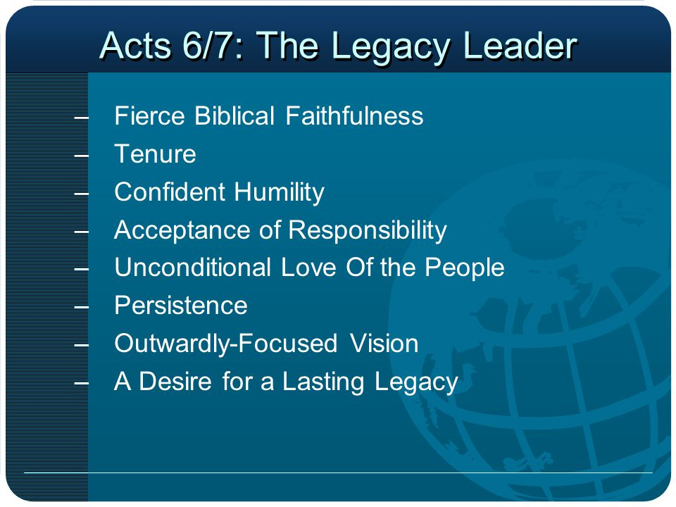 Acts 6/7: The Legacy Leader