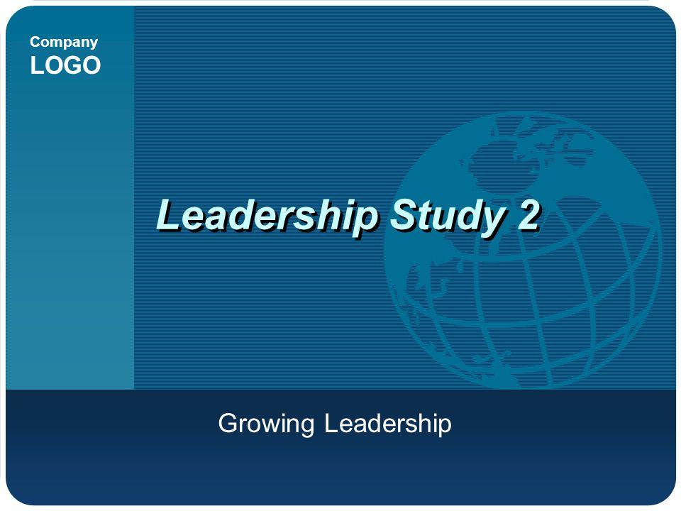 Leadership Study 2 Growing Leadership
