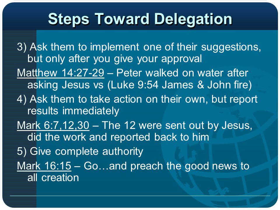 Steps Toward Delegation