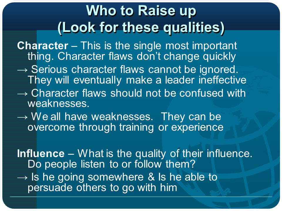 Who to Raise up (Look for these qualities)