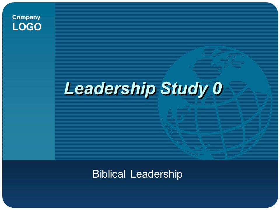 Leadership Study 0 Biblical Leadership