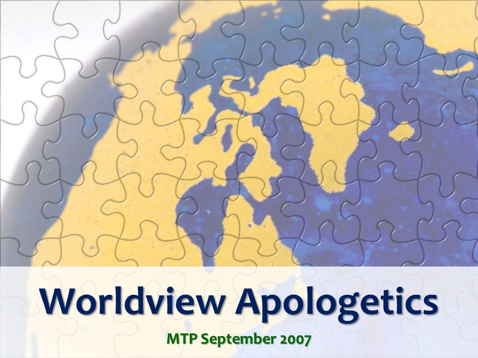 Worldview Apologetics