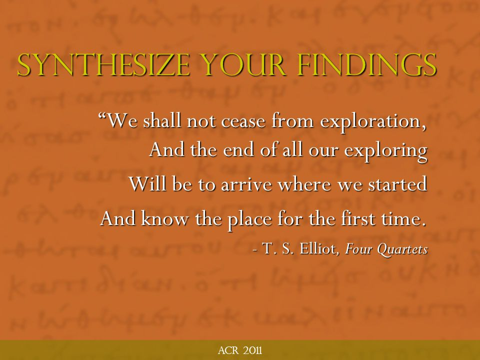 Synthesize Your Findings